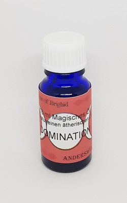 Magic of Brighid Huile magique essentielles Domination 10 ml